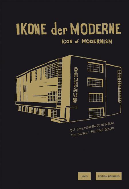 Edition Bauhaus Band 24 Ikone Der Moderne Jovis Verlag
